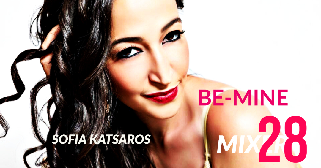 PRESS RELEASE – SOFIA KATSAROS – BE MINE
